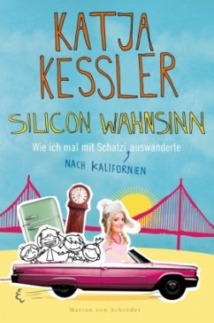 Silicon Wahnsinn - Kessler, Katja
