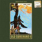Old Surehand II, MP3-CD / Gesammelte Werke, MP3-CDs Bd.15