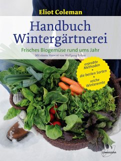 Handbuch Wintergärtnerei - Coleman, Eliot
