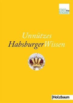 Unnützes HabsburgerWissen