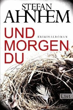 Und morgen du / Fabian Risk Bd.1 - Ahnhem, Stefan
