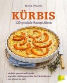 Kürbis, M: 120 geniale Rezeptideen