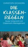 Die Klassenregeln (eBook, ePUB)