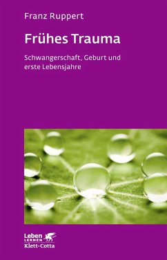 Frühes Trauma (eBook, ePUB) - Ruppert, Franz