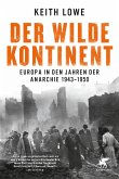 Der wilde Kontinent (eBook, ePUB)