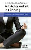 Mit Achtsamkeit in Führung (eBook, PDF)