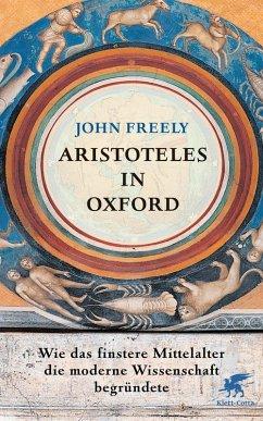 Aristoteles in Oxford (eBook, ePUB) - Freely, John
