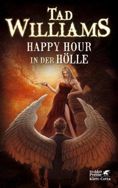 Happy Hour in der Hölle / Bobby Dollar Bd.2 (eBook, ePUB) - Williams, Tad