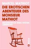 Die erotischen Abenteuer des Monsieur Mathiot (eBook, ePUB)