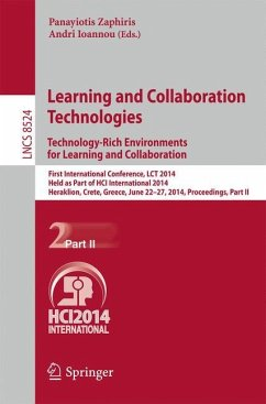 Learning and Collaboration Technologies: Technology-Rich Environments for Learning and Collaboration.