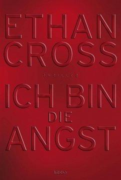 Ich bin die Angst / Francis Ackerman junior Bd.2 (eBook, ePUB) - Cross, Ethan