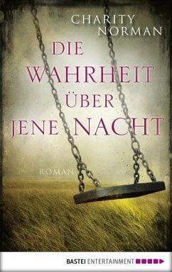 Die Wahrheit über jene Nacht (eBook, ePUB) - Norman, Charity