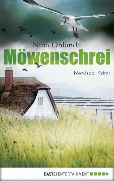 Möwenschrei / Kommissar John Benthien Bd.2 (eBook, ePUB) - Ohlandt, Nina