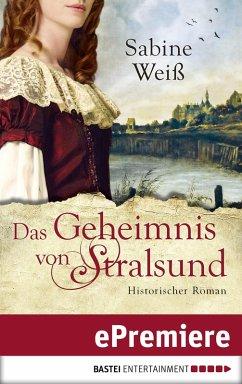 Das Geheimnis von Stralsund (eBook, ePUB) - Weiß, Sabine