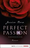 Verführerisch / Perfect Passion Bd.2 (eBook, ePUB)