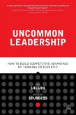 Uncommon Leadership (eBook, ePUB)