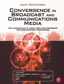 Convergence in Broadcast and Communications Media (eBook, ePUB)