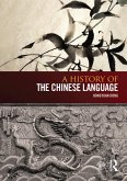 A History of the Chinese Language (eBook, ePUB)
