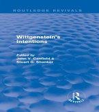 Wittgenstein's Intentions (Routledge Revivals) (eBook, ePUB)