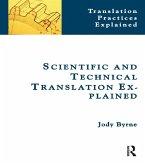 Scientific and Technical Translation Explained (eBook, ePUB)