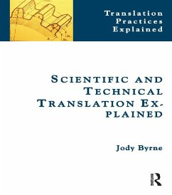 Scientific and Technical Translation Explained (eBook, ePUB) - Byrne, Jody