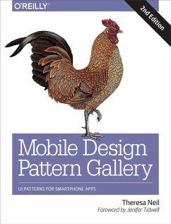Mobile Design Pattern Gallery (eBook, ePUB) - Neil, Theresa