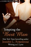 Tempting the Best Man (Gamble Brothers Book One) (eBook, ePUB)