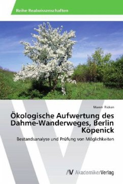 Ökologische Aufwertung des Dahme-Wanderweges, Berlin Köpenick