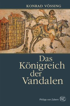 Das Königreich der Vandalen (eBook, PDF) - Vössing, Konrad