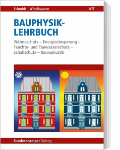 Bauphysik-Lehrbuch - Schmidt, Peter; Windhausen, Saskia