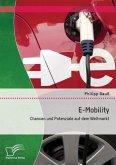 E-Mobility: Chancen und Potenziale auf dem Weltmarkt