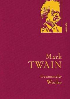 Gesammelte Werke - Twain, Mark