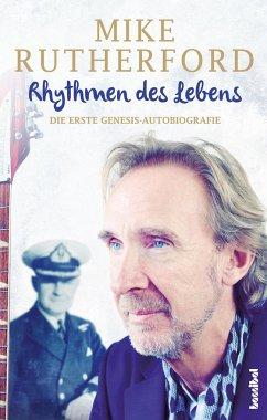 Rhythmen des Lebens - Rutherford, Mike