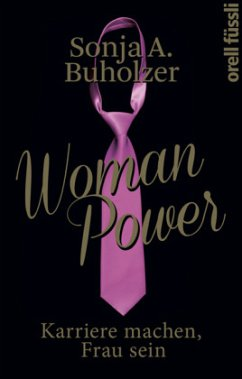 Woman Power - Buholzer, Sonja A.
