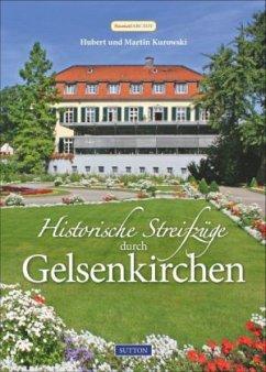Historische Streifzüge durch Gelsenkirchen
