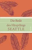 Die Rede des Häuptlings Seattle (geprägtes IRIS®-Leinen mit Banderole)