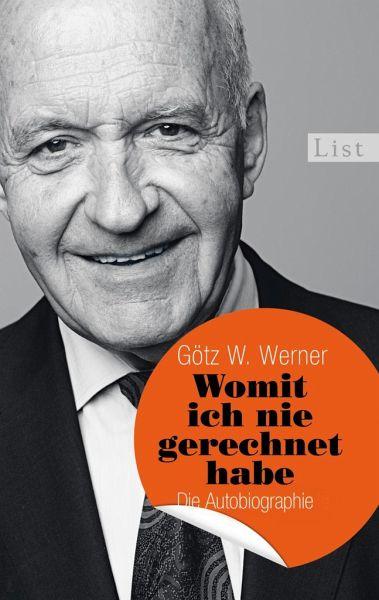 Womit ich nie gerechnet habe - Werner, Götz W.