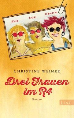 Drei Frauen im R4 - Weiner, Christine