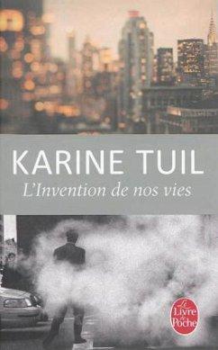 L'Invention de nos vies - Tuil, Karine