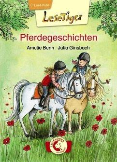 Lesetiger. Pferdegeschichten - Benn, Amelie