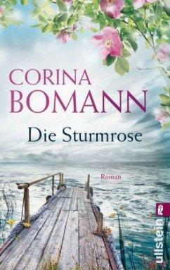 Die Sturmrose - Bomann, Corina