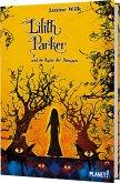 Lilith Parker und die Rache der Dämonen / Lilith Parker Bd.4