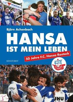 Hansa ist mein Leben - Achenbach, Björn