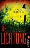 Die Lichtung / Jan Römer Bd.1
