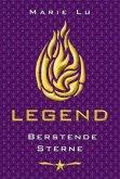 Berstende Sterne / Legend Trilogie Bd.3