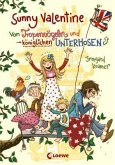 Von Tropenvögeln und königlichen Unterhosen / Sunny Valentine Bd.1