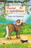 Lotte und Goldstück / Ponyhof Apfelblüte Bd.3