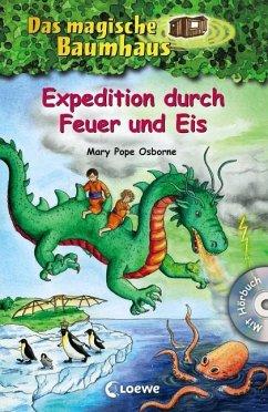 Expedition durch Feuer und Eis / Das magische Baumhaus Sammelband Bd.9 - Osborne, Mary Pope