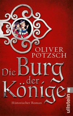 Die Burg der Könige - Pötzsch, Oliver