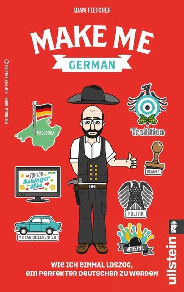 make me german zweisprachiges wendebuch deutsch englisch von adam fletcher als taschenbuch. Black Bedroom Furniture Sets. Home Design Ideas